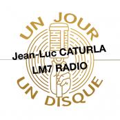 Jean-Luc CATURLA - UN JOUR UN DISQUE